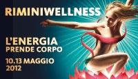 Rimini Wellness 2012: Torna a Rimini il Benessere