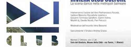 Riviera Club Culture: manda il tuo materiale a Rimini